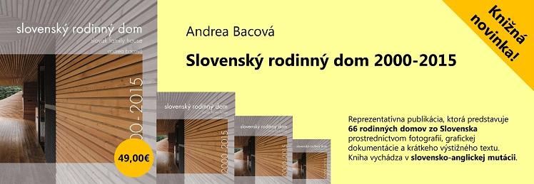 Slovenský rodinný dom 2000-2015