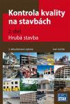 Kontrola kvality na stavbách - 2.diel - Hrubá stavba - 2.aktualizované vydanie