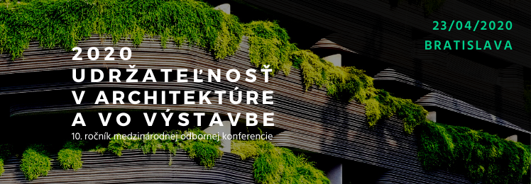 Konferencia Udržateľnosť v architektúre a vo výstavbe 2020