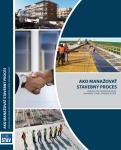 Ako manažovať stavebný proces - standard