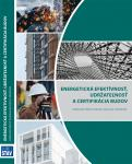 Energetická efektívnosť, udržateľnosť a certifikácia budov - standard (iba predobjednávky)