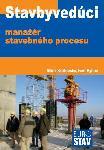 Stavbyvedúci - manažér stavebného procesu