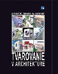 Tvarovanie v architektúre + DVD