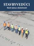 Stavbyvedúci - Nové výzvy a skutočnosti (predobjednávky)